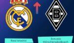 پیش بینی و نتیجه بازی رئال مادرید و مونشن گلادباخ لیگ قهرمانان اروپا